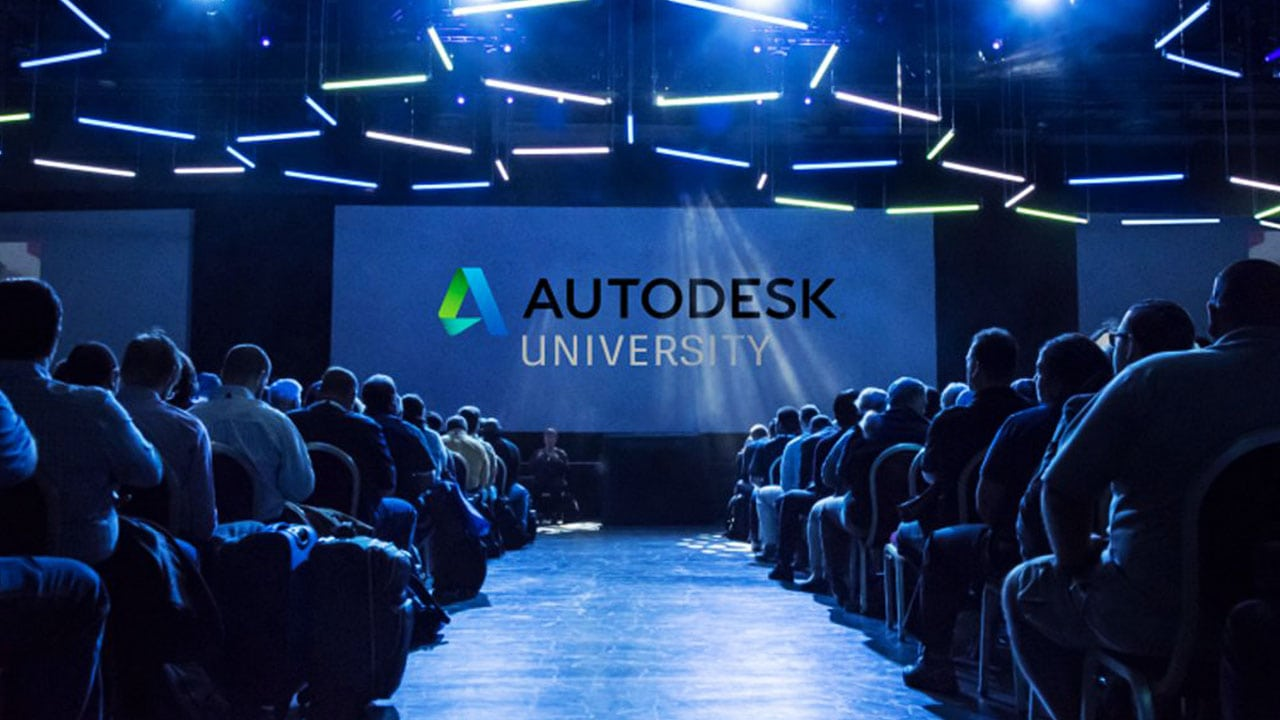 GeT The Most Out Of Autodesk University Part One
