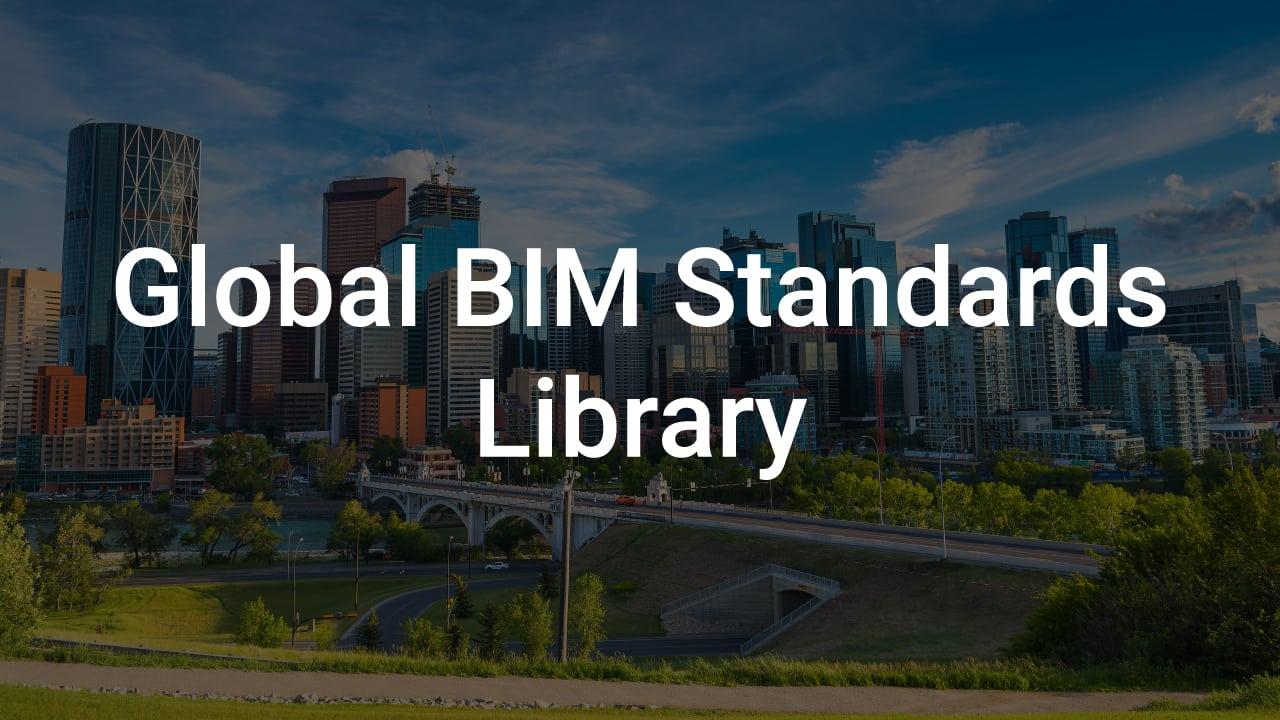 Global BIM Standards Library