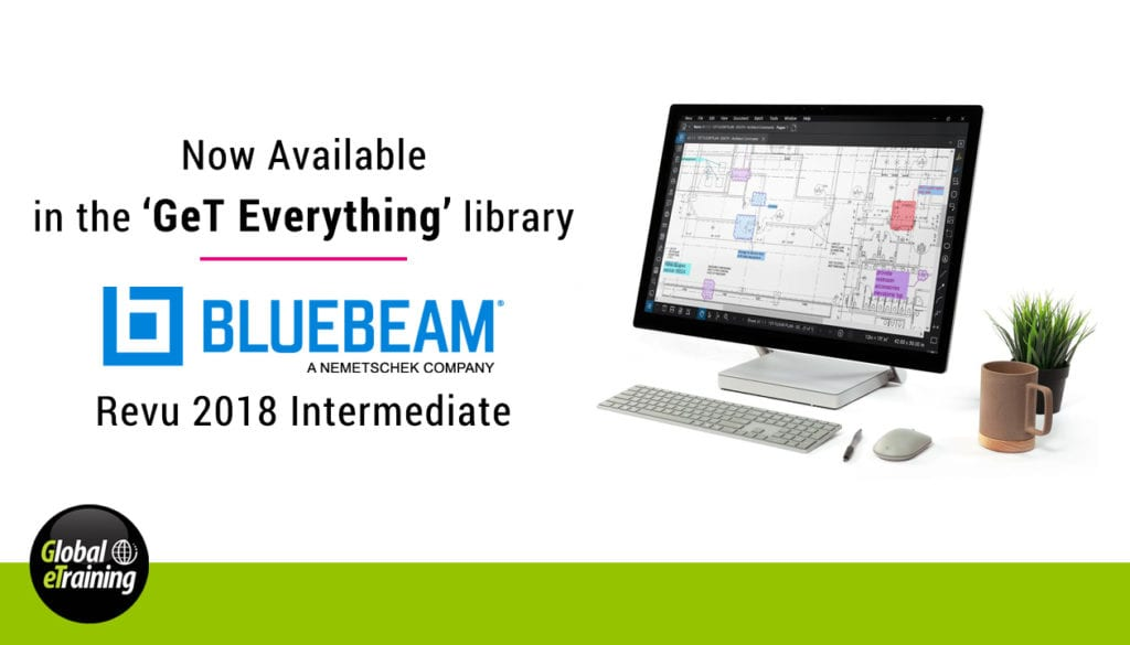 Global eTraining Releases Bluebeam Revu 2018 Intermediate