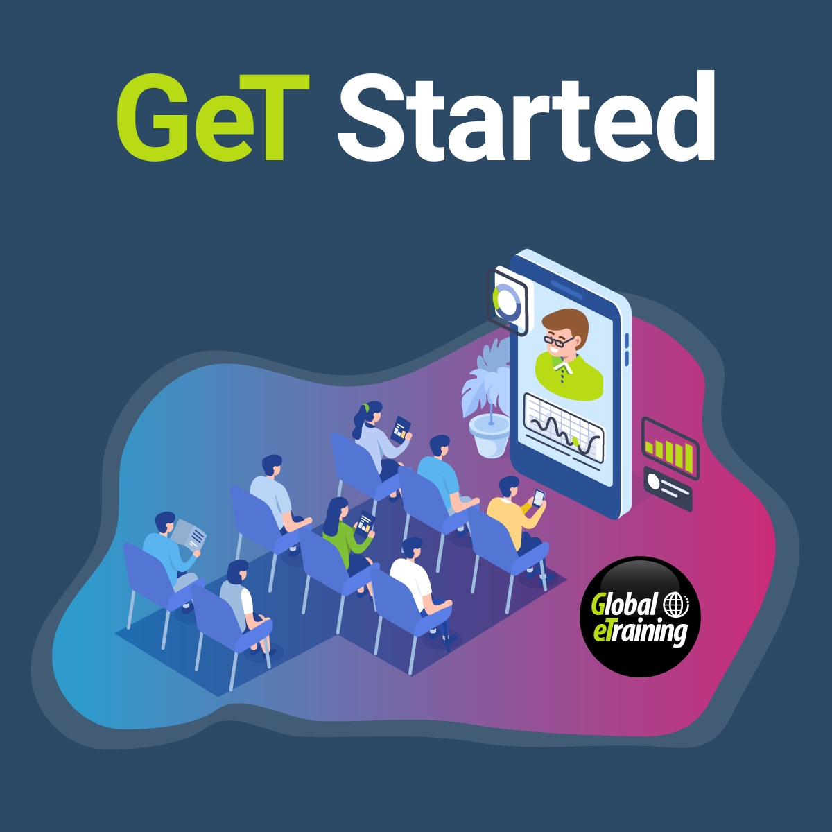 GeT Started: How to Implement Global eTraining and Set Your Team Up For Success